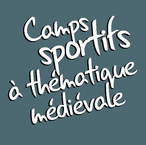 Les Camps Légendaires